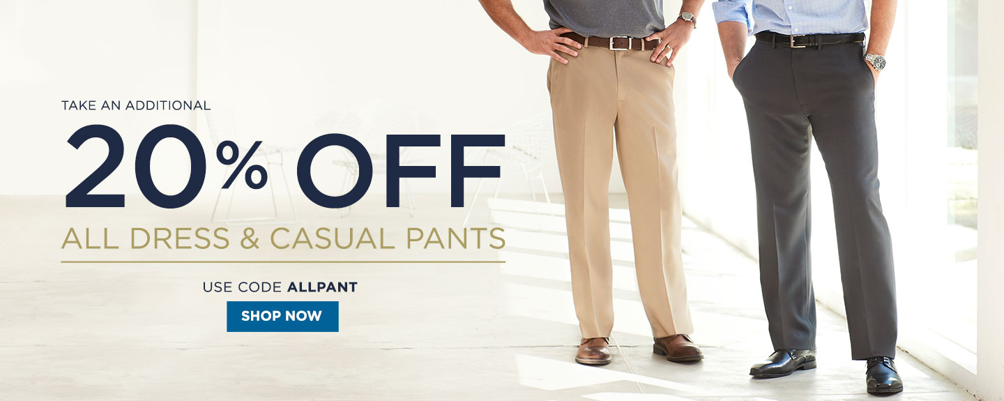 20% off All Casual and Dress Pants
