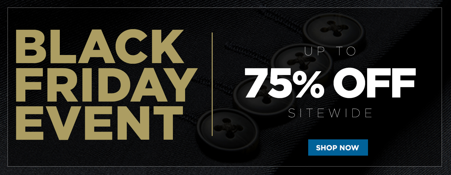 Up to 75% off Sitewide - Black Friday