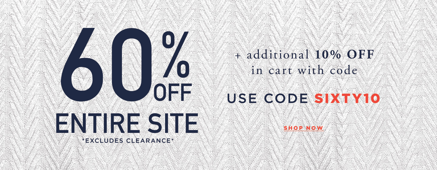 60% off Entire site + additonal 10% off in Cart with code