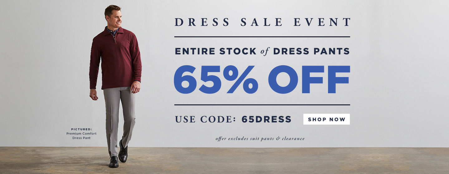 DRESS EVENT! All Dress Pants 65% off