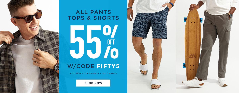 All Pants, Tops & Shorts 55% off