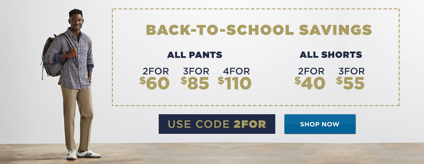 All Pants 2 for $60/3 for $85/4 for $110