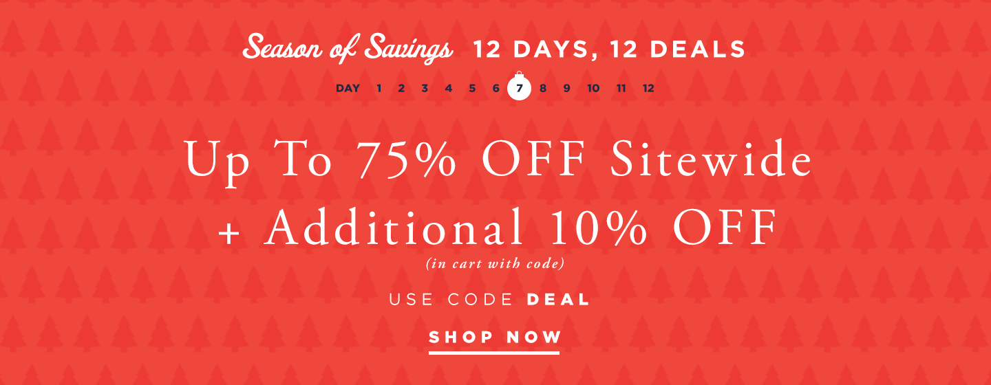 Up To 75% Off Sitewide + Additional 10% off Sitewide